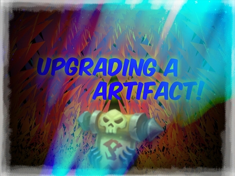 Castle Clash | Upgrading A Artifact!