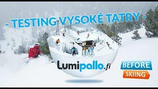 Vysoké Tatry ski resort - Lumipallo.fi test group @Slovakia