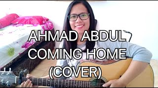 AHMAD ABDUL - COMING HOME (COVER)