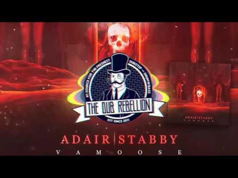 Adair x Stabby - Vamoose