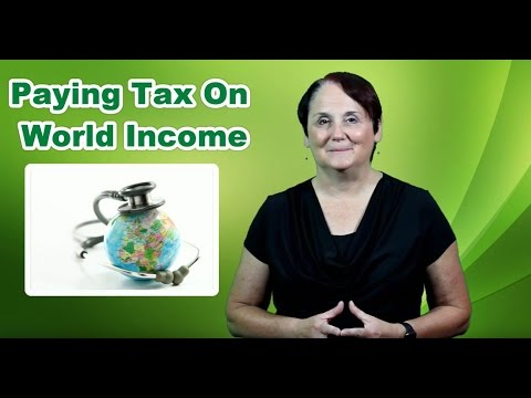 Paying Tax On Your World Income