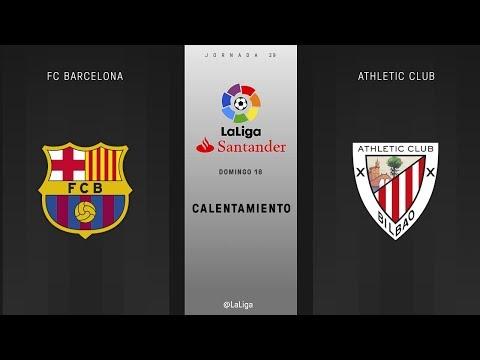 Calentamiento FC Barcelona vs Athletic Club