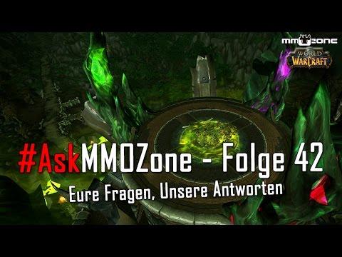 #AskMMOZone - Folge 42   Andere Spiele neben WoW, Beleidigungen im Spiel und mehr!