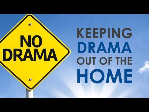 Keeping Drama Out Of The Home - Sunday Evening Service 5/6/18 - Pastor Bob Gray II
