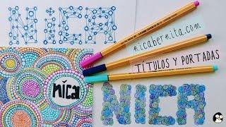 Cómo hacer TÍTULOS y PORTADAS para cuadernos y agendas. ¡Decora tus libretas!