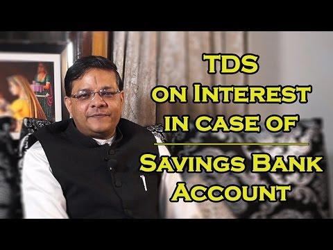 TDS on Interest in case of Savings Bank Account | क्या बचत खाते का ब्याज है TDS के दायरे में