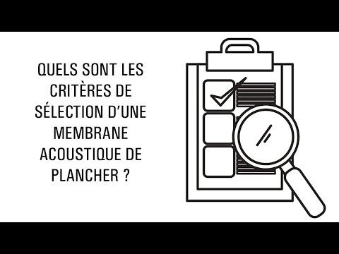 Quels sont les critères de sélection d'une membrane acoustique de plancher ?