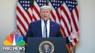 Trump Holds Press Briefing | NBC News NOW