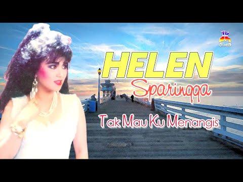 Helen Sparingga - Tak Mau Ku Menangis (Official Lyric Video)