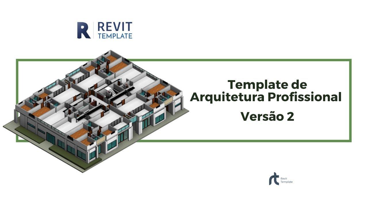 Template Arquitetura para Revit 2017 e 2018 Versão 2 (Revit Template)