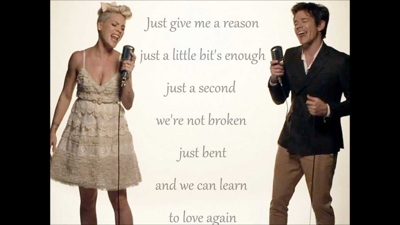 Pink feat. Nate Ruess - Just give me a reason - Lyrics ...