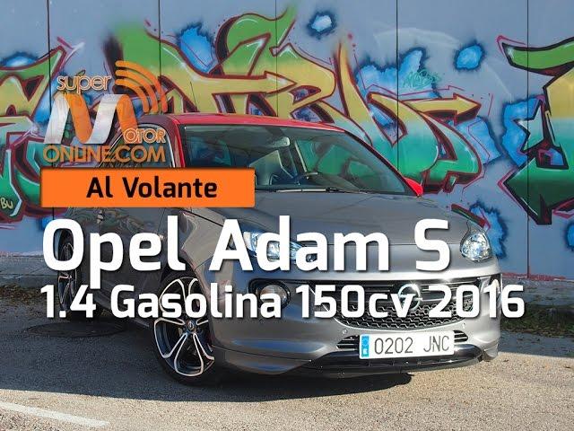 Opel Adam S 2016 / Al volante / Prueba dinámica / Review / Supermotoronline.com