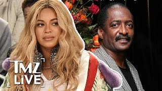 Beyoncé At War With Her Father? | TMZ Live