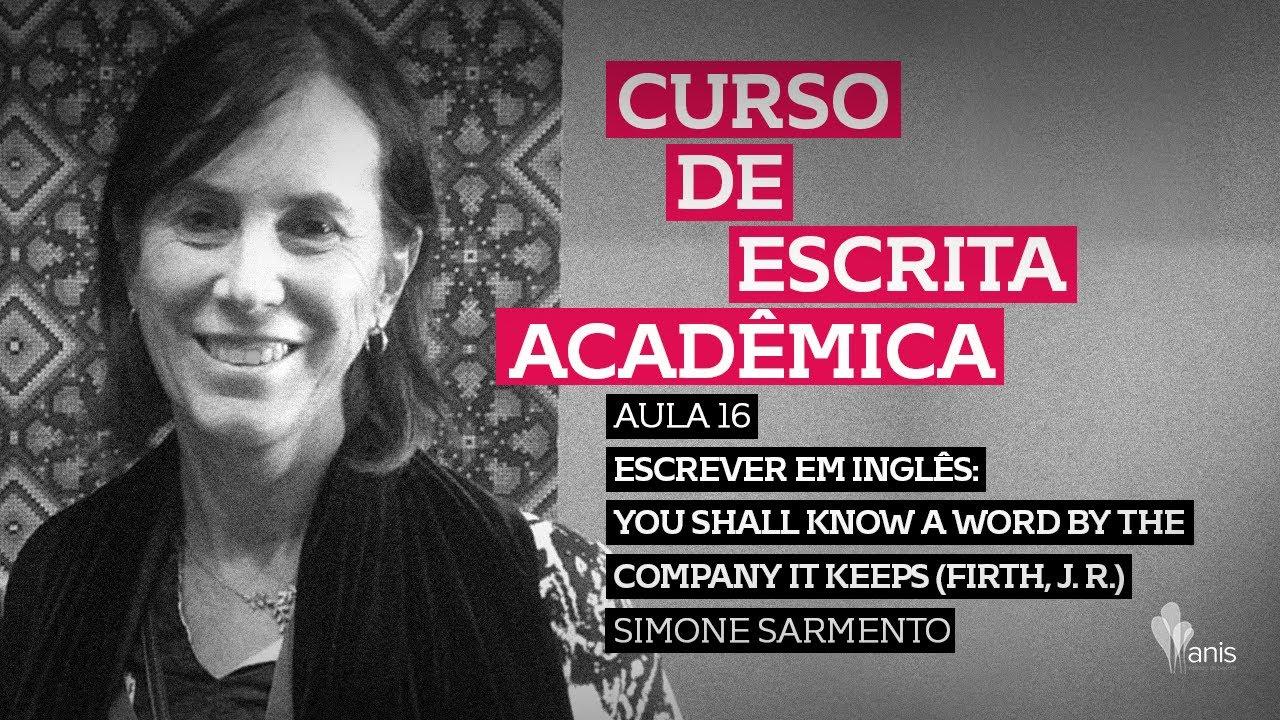 Curso de Escrita Acadêmica - You shall know a word by the company it keeps