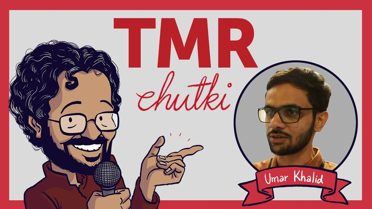 TMR Chutki: Umar Khalid on how media can make or break an image