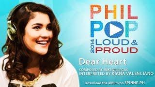 Kiana Valenciano - Dear Heart (Official Music Video) Philpop 2014