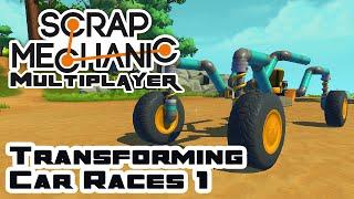Transforming Car Race Part 1 - Scrap Mechanic Multiplayer Gameplay - Let's Play Part 15