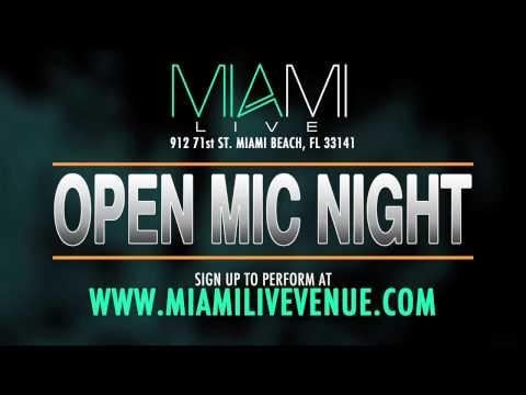 Miami LIVE | Open Mic Night