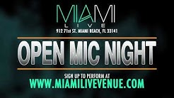 Miami LIVE | Open Mic Night