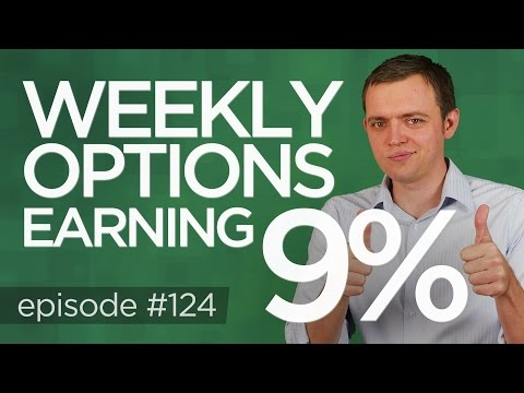 Ep 124: Trading Weekly Option Tips: (Earning 9%)