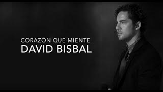 Corazón Que Miente - David Bisbal (con letra)