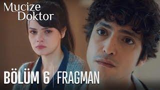 Mucize Doktor 6. Bölüm Fragmanı