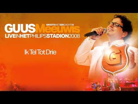 Guus Meeuwis - Ik Tel Tot Drie (Live in het Philips Stadion, Eindhoven 2008) (Audio Only) mp3