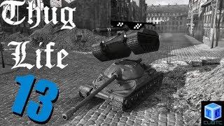 World Of Tanks: Thug Life | Episode 13
