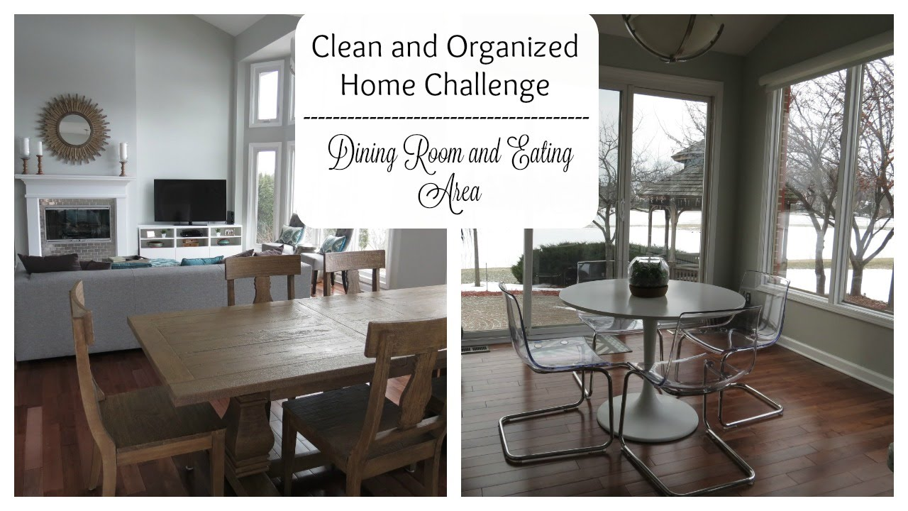 Week 4: 2016 Clean And Organized Home Challenge | Dining Room + Eating Area    YouTube