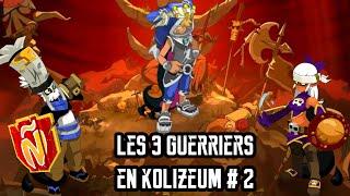 [Dofus] Humility - Les 3 Guerriers En Kolizéum #2 - Elio / Roublard / Panda - OMG Le Soin !