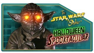 The Star Wars Show Halloween Spooktacular!