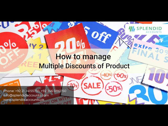 How to manage Multiple Discounts of Product in Splendid Accounts