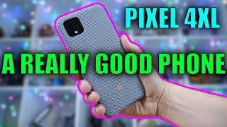 Pixel 4xl Review: Where We Accept It's A Really Good Phone!
