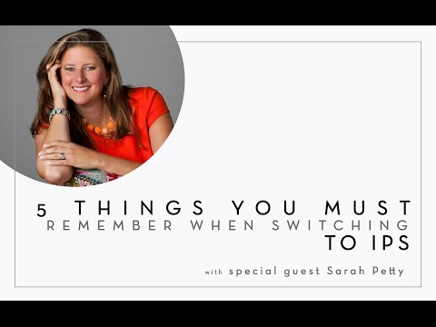 EP 29 - 5 Things You Must Remember When Switching TO IPS