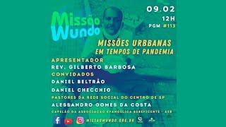 Missao Mundo #113 - Missoes Urbanas