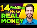 14 Super websites that you can make REAL MONEY Online in 2020