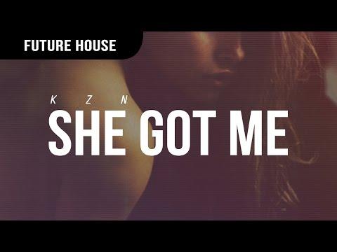 Kzn - She Got Me