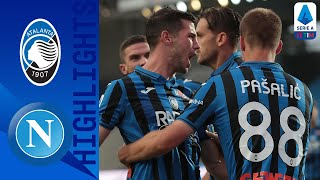 Atalanta 2-0 Napoli | Atalanta Defeat Napoli To Earn Seventh Consecutive Victory | Serie A TIM
