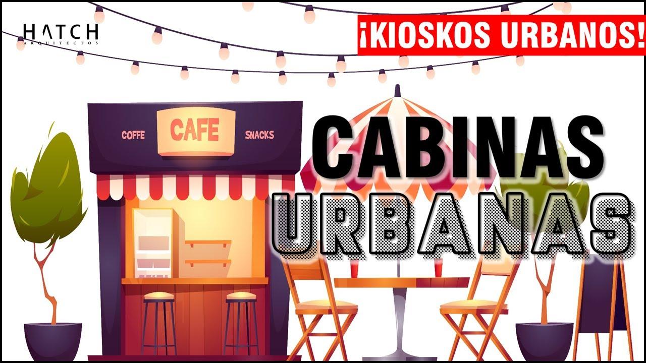 🕋 Ideas para Cabinas - Kioskos urbanos