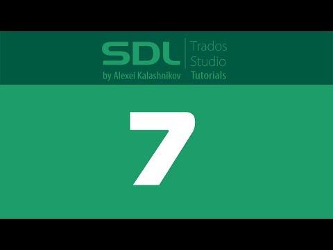 7 SDL Trados Studio: Creating AutoSuggest dictionaries
