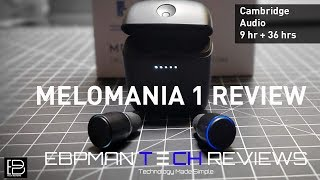 45 Hours Music Playback | Melomania 1 True Wireless Earbuds | Cambridge Audio Call Quality Test!