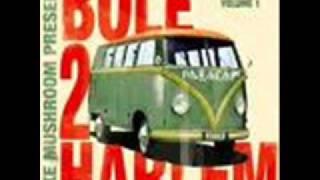 Bole 2 Harlem - Hoya Hoye