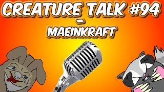 "Creature Talk Ep94 ""MAEINKRAFT"" 3/1/14 Video Podcast"