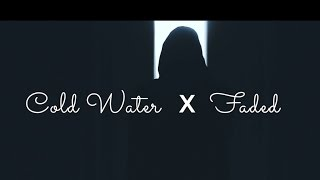 MV (Music Video) Cold Water x Faded