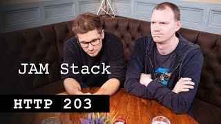 JAM Stack - HTTP 203