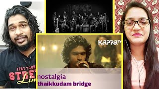NOSTALGIA | Thaikkudam Bridge Live | REACTION | Kappa TV | SWAB REACTIONS with Stalin & Afreen