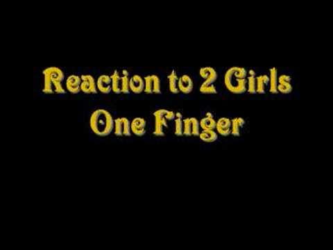 Reaction Video To Two Girls One Cup And Finger
