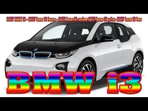 2017 BMW i3 - 2017 bmw i3 lease - 2017 bmw i3 review-2017 bmw i3 price- 2017 bmw i3 bev-New cars buy