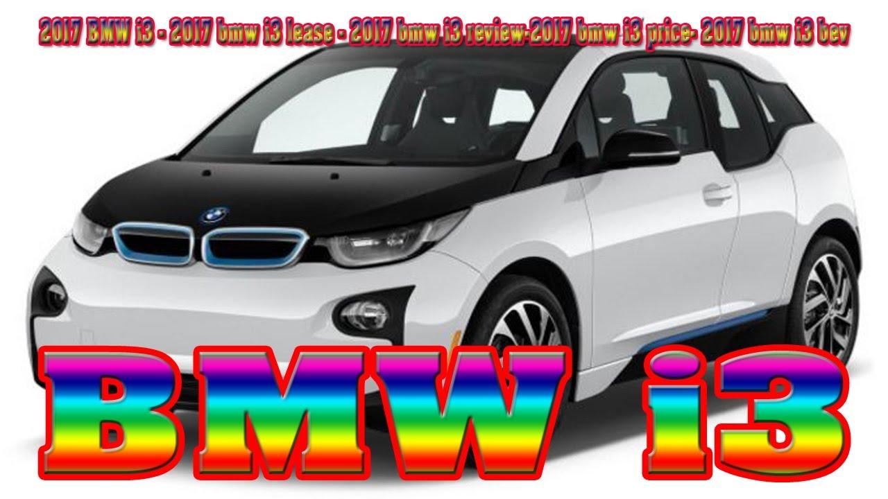 2017 bmw i3 2017 bmw i3 lease 2017 bmw i3 review 2017. Black Bedroom Furniture Sets. Home Design Ideas