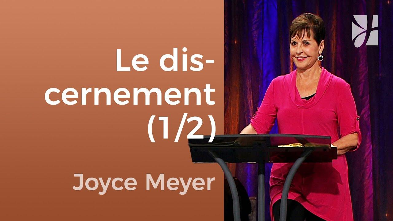 Vivre par le discernement (1/2) - Joyce Meyer - Fortifié par la foi